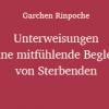 Cover Garchen_Unterweisungen-Sterbebegleitung Ausschnitt 2 zu 1
